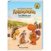 Der kleine Drache Kokosnuss - Buch zur TV-Serie Band 2: Lauf, Kälbchen, lauf und andere Geschichten