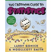 Larry Gonick The Cartoon Guide to Statistics (Cartoon Guide Series)