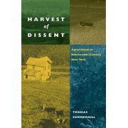 Harvest of Dissent by Thomas Summerhill