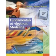 Fundamentals Of Algebraic Modeling by Daniel Timmons
