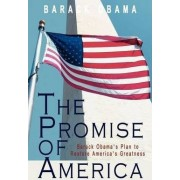 The Promise of America by President Barack Hussein Obama