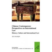 Chinese Contemporary Perspectives on International Law by Hanqin Xue