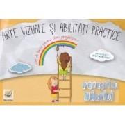 Arte vizuale si abilitati practice caiet clasa pregatitoare - Emilia Roset