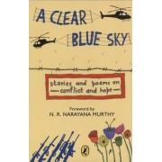 A Clear Blue Sky by N.R. Narayana Murthy