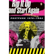 Rip It Up and Start Again: Postpunk 1978-1984, Paperback