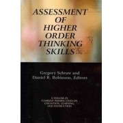 Assessment of Higher Order Thinking Skills by Gregory Schraw