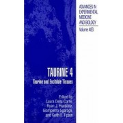 Taurine: Taurine and Excitable Tissues No. 4 by Laura Della Corte