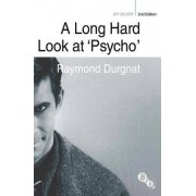 A Long Hard Look at Psycho 2010 by Raymond Durgnat