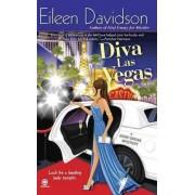 Diva Las Vegas by Eileen Davidson