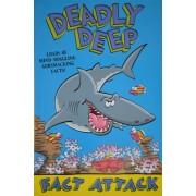 Fact Attack - Deadly Deep