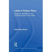 Lolita in Peyton Place: A Casebook
