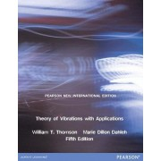 Theory of Vibrations with Applications by William T. Thomson
