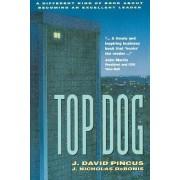 Top Dog by J.David Pincus