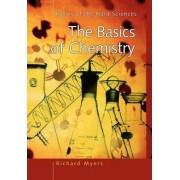 The Basics of Chemistry by Richard L. Myers