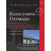Refactoring Databases by Scott J. Ambler