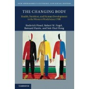 The Changing Body by Roderick Floud