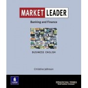 Market Leader:Business English with the Financial Times in Banking & Finance: In Financial Services by Christine Johnson