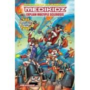 Medikidz Explain Multiple Sclerosis by Dr. Kim Chilman-Blair