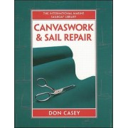 Canvaswork and Sail Repair by Don Casey