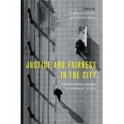 Justice and Fairness in the City by Simin Davoudi