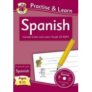 New Curriculum Practise & Learn: Spanish for Ages 9-11 - with Vocab CD-ROM by CGP Books