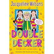 Jacqueline Wilson Double Decker: Double Act, Bad Girls by Jacqueline Wilson