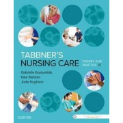 Tabbner'S Nursing Care: Theory and Practice 7th Edition by Gabby Koutoukidis
