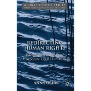 Redirecting Human Rights by Anna Grear