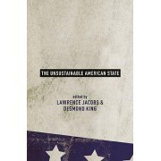 The Unsustainable American State by Lawrence R. Jacobs