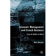 Economic Management and French Business by Mairi MacLean