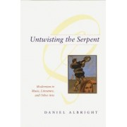 Untwisting the Serpent by Daniel Albright