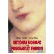 Dictionar biografic de personalitati feminine - Maggy Hendry Jenny Uglow