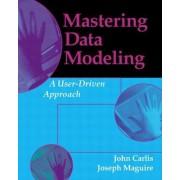 Mastering Data Modeling by John Carlis