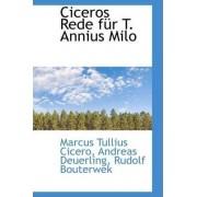 Ciceros Rede Fur T. Annius Milo by Marcus Tullius Cicero