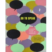 So to Speak 2 by Megan Webster