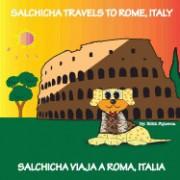 Salchicha Travels to Rome, Italy