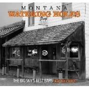 Montana Watering Holes by Joan Melcher