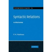 Syntactic Relations by P. H. Matthews
