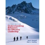 Understanding Behaviors for Effective Leadership by Jon P. Howell