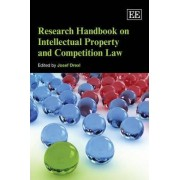 Research Handbook on Intellectual Property and Competition Law by Josef Drexl
