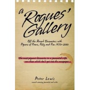 A Rogues' Gallery 1950/2000 by Peter Lewis