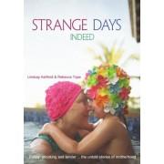 Strange Days Indeed: The Untold Stories Of Motherhood