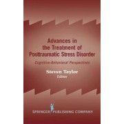 Advances in the Treatment of Posttraumatic Stress Disorder by Steven Taylor