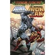 Iron Man/War Machine: Hands of the Mandarin by Dan Abnett