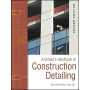 Architect's Handbook of Construction Detailing by David Kent Ballast
