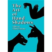 The Art of Hand Shadows Art of Hand Shadows