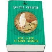 Cine l-a ucis pe Roger Ackroyd ed.2014- Agatha Christie