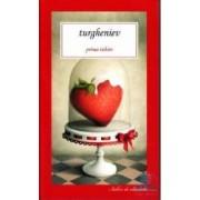 Prima iubire - Turgheniev