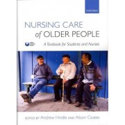 Nursing Care of Older People by Andrew Hindle