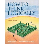 How to Think Logically by Gary Seay